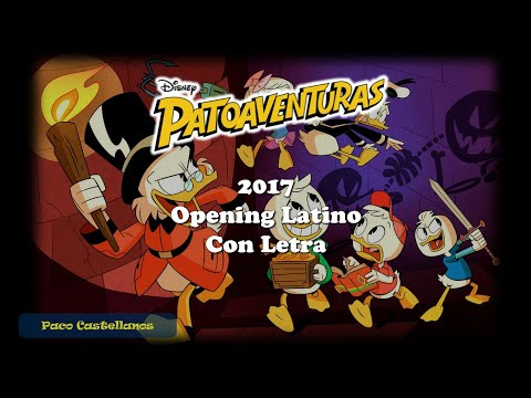 PatoAventuras 2017 - Opening Latino Completo (Letra)