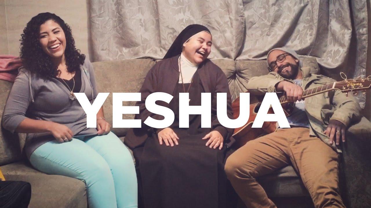 Yeshua // Colo De Deus E Irmã Camila (Carmelitas