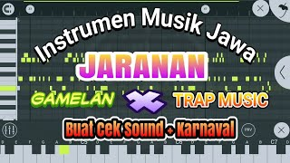 INSTRUMEN MUSIK JAWA TENGAH JARANAN (GAMELAN TRAP MUSIC) COCOK BUAT CEK SOUND KARNAVAL