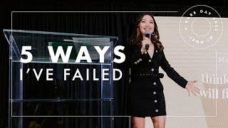 5 Ways I've Failed As An Entrepreneur