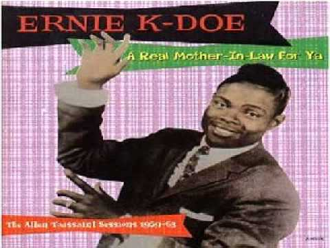 ERNIE K-DOE - Mother-in-Law (take 5)