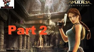 Tomb Raider Anniversary - Walkthrough - Part 2 [No commentary]