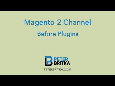Magento 2 - Before Plugins