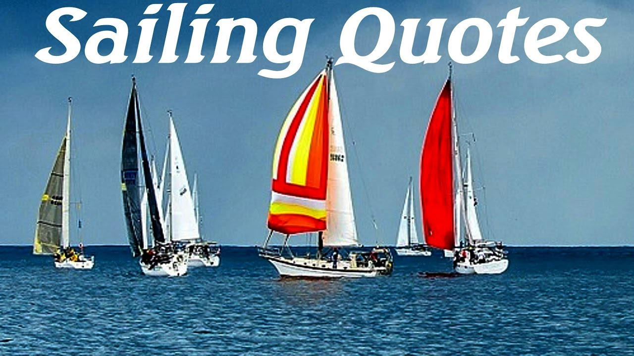 Picture Quotes About Cruising: Sailing Quotes