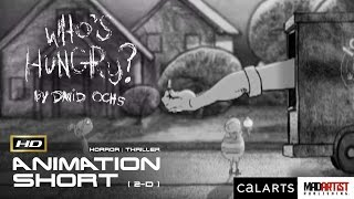 "2D Animated Short Film ""WHO'S HUNGRY"" DISTURBING, SCARY & CREEPY Animation by David Ochs"