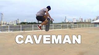 16ª Aula de skate: Caveman passo a passo + Reflexão
