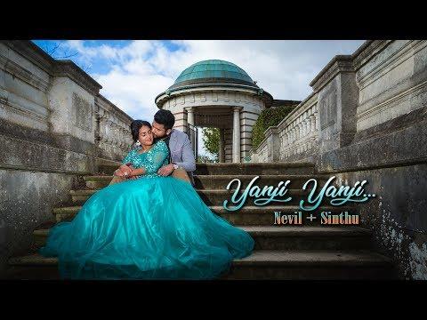 Yaanji video song | Nevil + Sinthu | Pre wedding shoot | Stylishpics