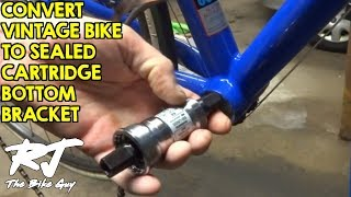 How To Upgrade Vintage Bike With Sealed Cartridge Bottom Bracket