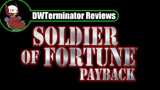 Review - Soldier of Fortune: Payback