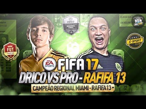 DRICO VS PRO RAFIFA13 CAMPEÃO REGIONAL DE MIAMI - FIFA 17 ULTIMATE TEAM @E-SPORTFLIX