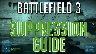 Battlefield 3 Suppression Guide