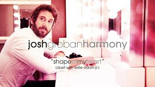 Josh Groban - Shape of My Heart (Duet with Leslie Odom Jr.) [Official Audio]