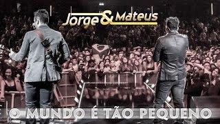 Jorge & Mateus - Mundo É Tão Pequeno - [Novo DVD Live in London] - (Clipe Oficial) thumbnail