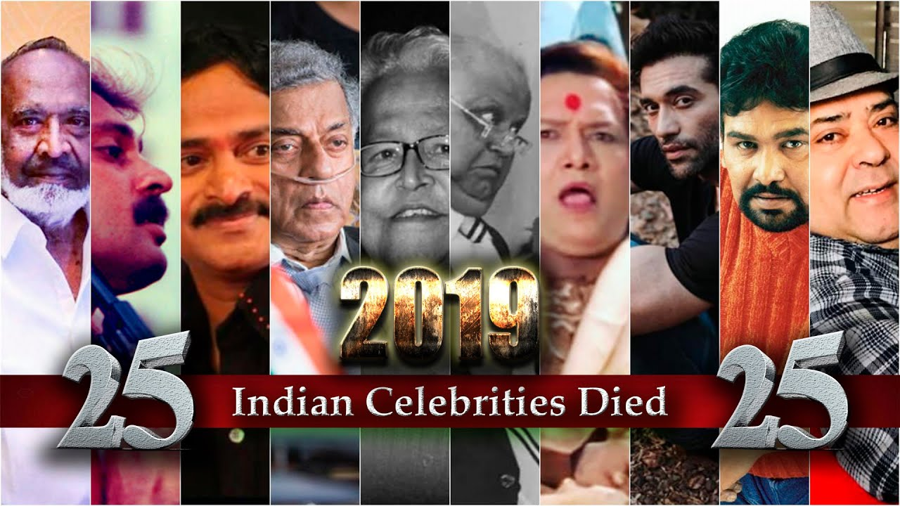 Bollywood Celebrity Death List 2019 Indian Media Celebrities Died 2019