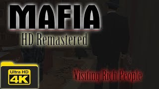 (4K) Mafia HD Remastered: Visiting Rich People