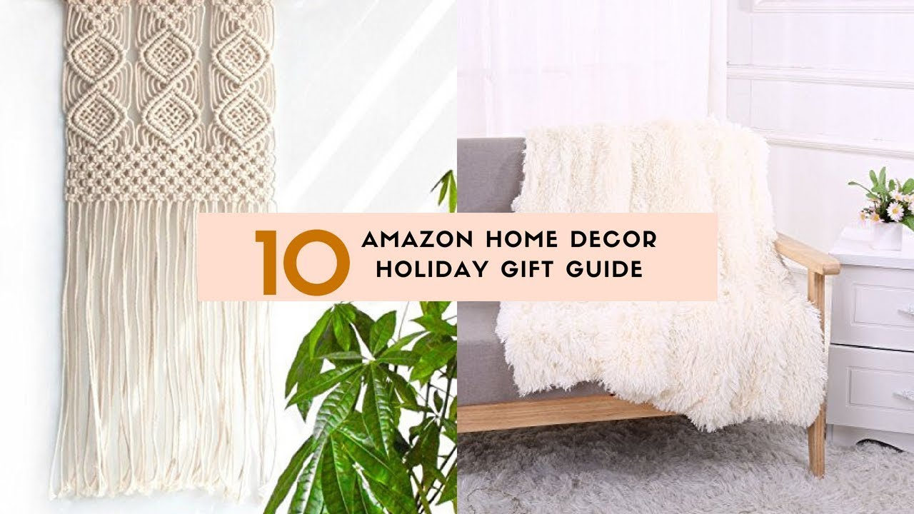 10 Amazon Home Decor Gift Ideas Youtube