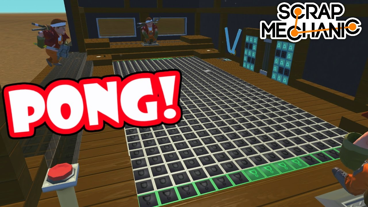 PONG! [Scrap Mechanic HD] logic gate creation!