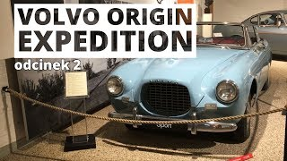 Powrót do korzeni Volvo - vlog z podróży - odcinek 2