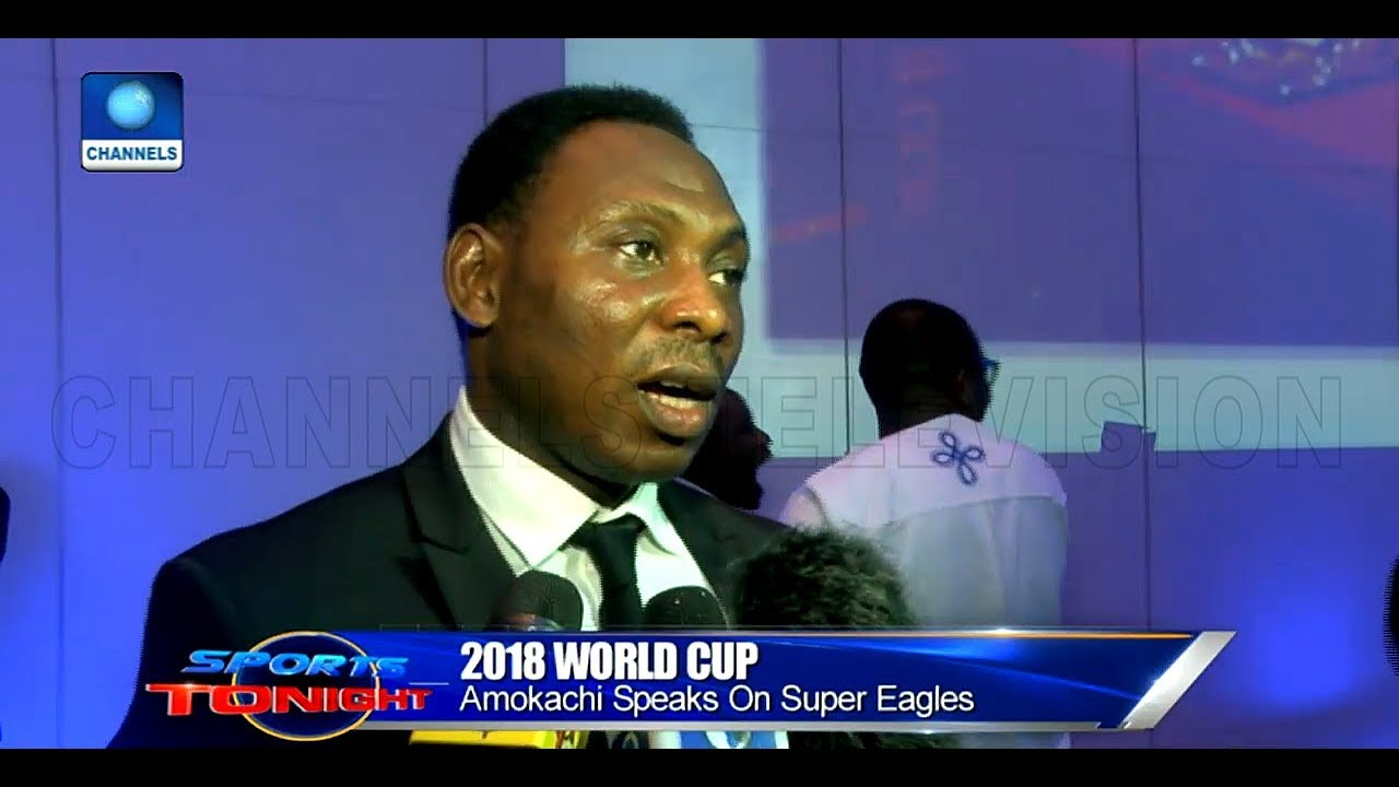 Amokachi Tips Nigeria To Reach 2018 World Cup Finals |Sports Tonight|