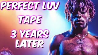 The Perfect Luv Tape 3 Years Later