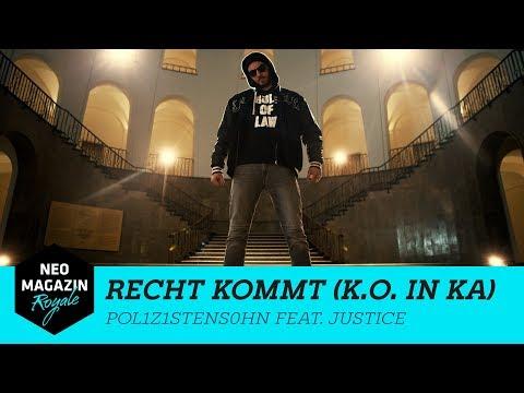 POL1Z1STENS0HN feat. Justice – RECHT KOMMT (K.O. in KA)  | NEO MAGAZIN ROYALE mit Jan Böhmermann