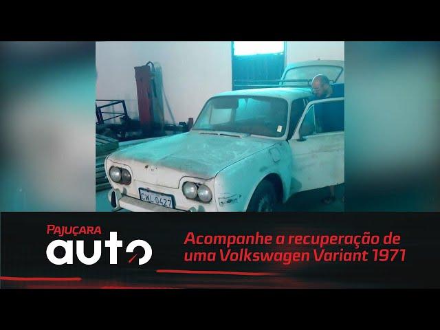 Acompanhe a recuperação de uma Volkswagen Variant 1971