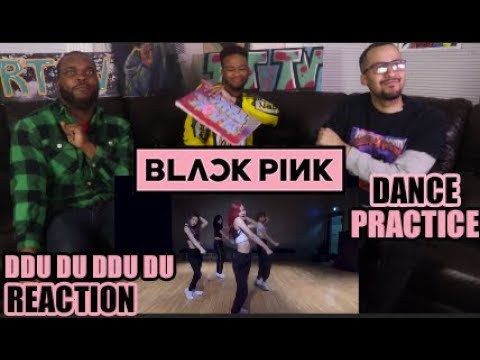 BLACKPINK - '뚜두뚜두 (DDU-DU DDU-DU)' DANCE PRACTICE VIDEO REACTION/REVIEW (MOVING VERS.)