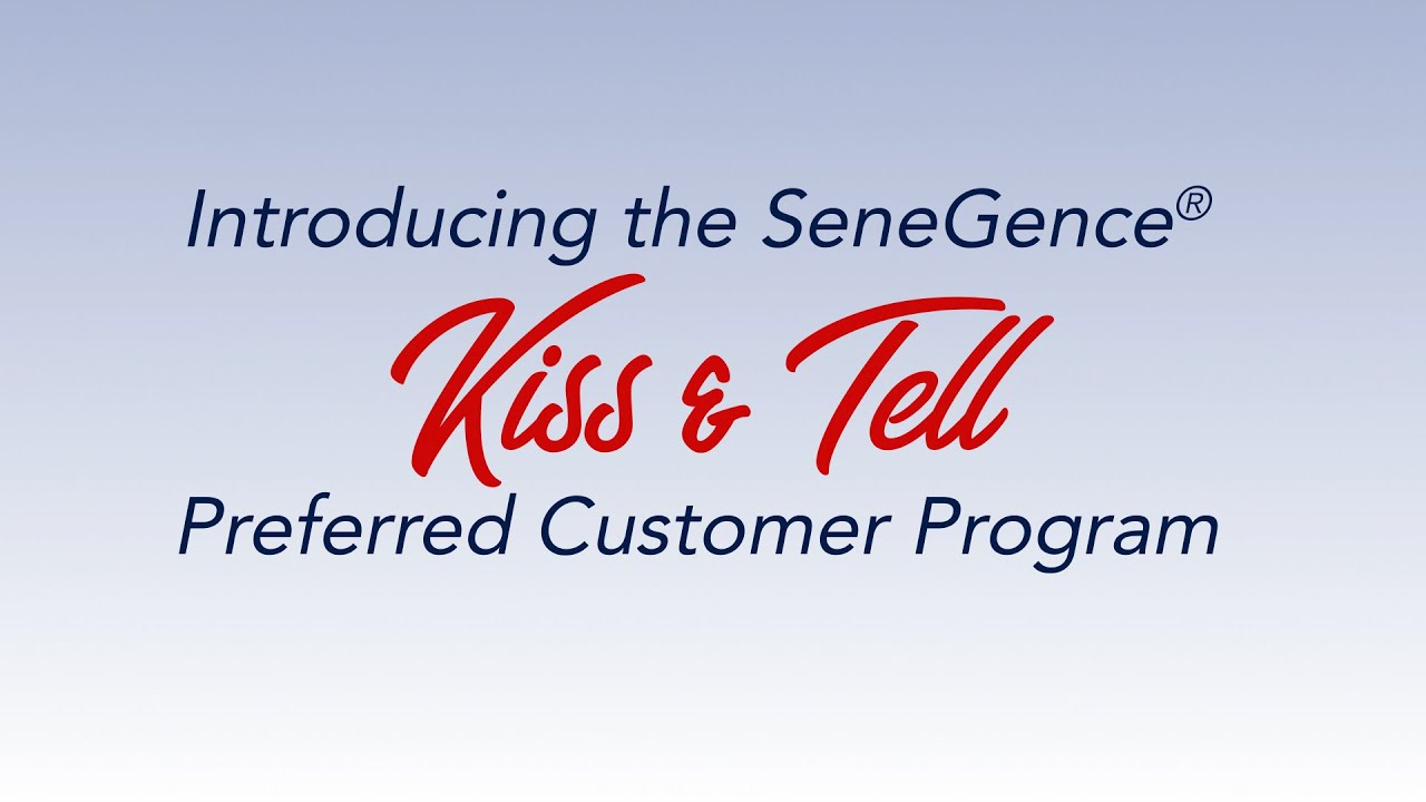 SeneGence® Kiss & Tell