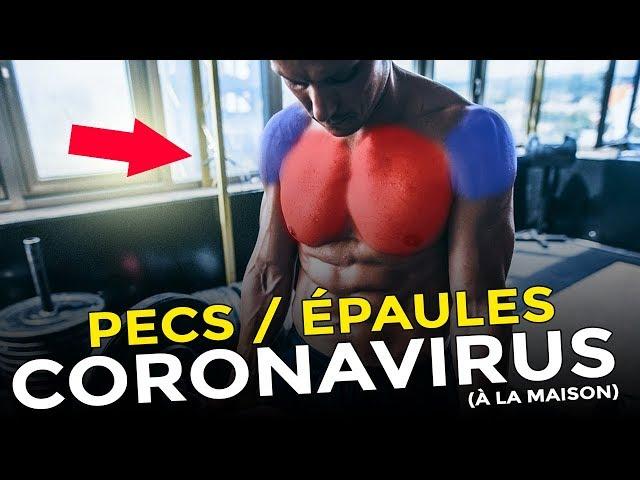 DES PECTORAUX ÉNORMES À LA MAISON SANS MATÉRIEL POUR LE CORONAVIRUS