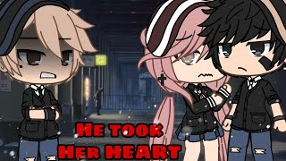 He Took Her Heart | Gacha Life Mini Movie