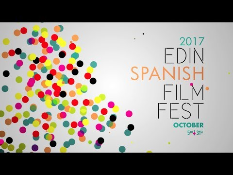 Edinburgh Spanish Film Festival 2017 trailer