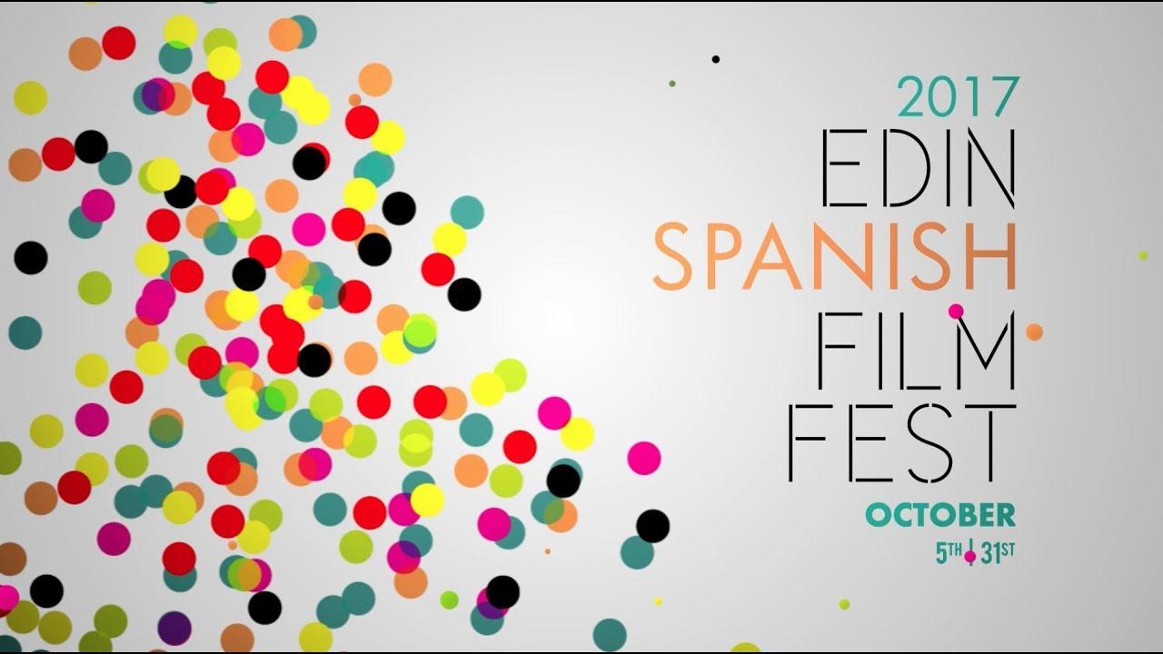 edinburgh spanish film festival 2017 esff