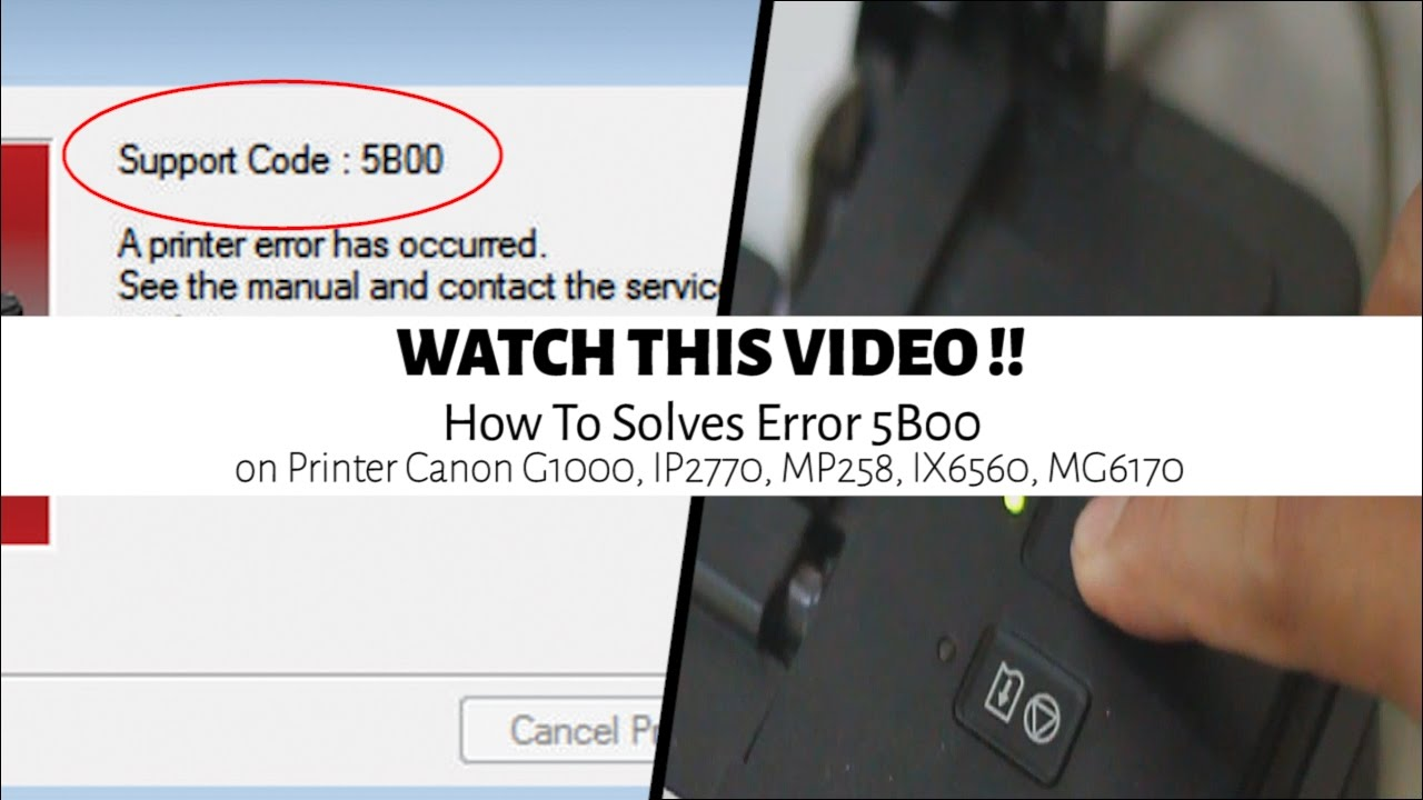 Canon Service Tool | How To Solves Error 5B00 On Printer Canon G1000,  IP2770, MP258, IX6560, MG6170