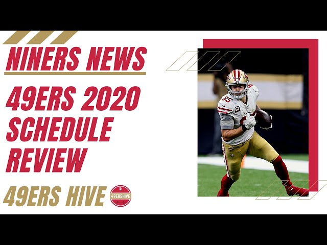 Niners News: 49ers 2020 Schedule Review