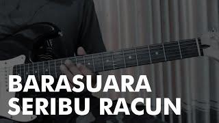 Barasuara - Seribu Racun (Tj Kusuma Version) ll Guitar Cover