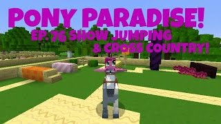 Pony Paradise! Ep.76 Show Jumping & Cross Country!