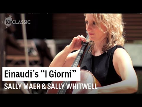 Ludovico Einaudi: I Giorni (Sally Maer – Cello & Sally Whitwell – Piano)