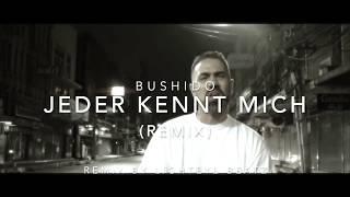 BUSHIDO - Jeder kennt mich (Remix by Lighteye Beatz)