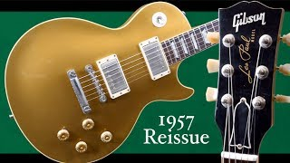 If You Want a Fat Neck - Look No Further | 1957 Gibson Les Paul Reissue Gold Top | Review + Demo