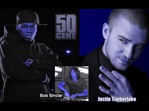 50 Cent & Justin Timberlake Vs. Bob Sinclar