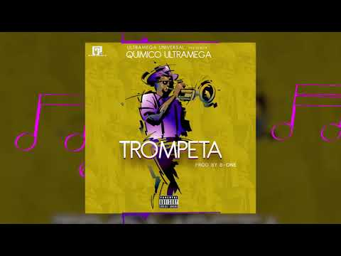 Quimico Ultramega - Trompeta (Video Lyric) (Prod. By B.One)