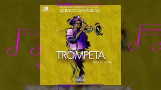 Quimico Ultramega - Trompeta (Video Lyric) (Prod. By B.One)