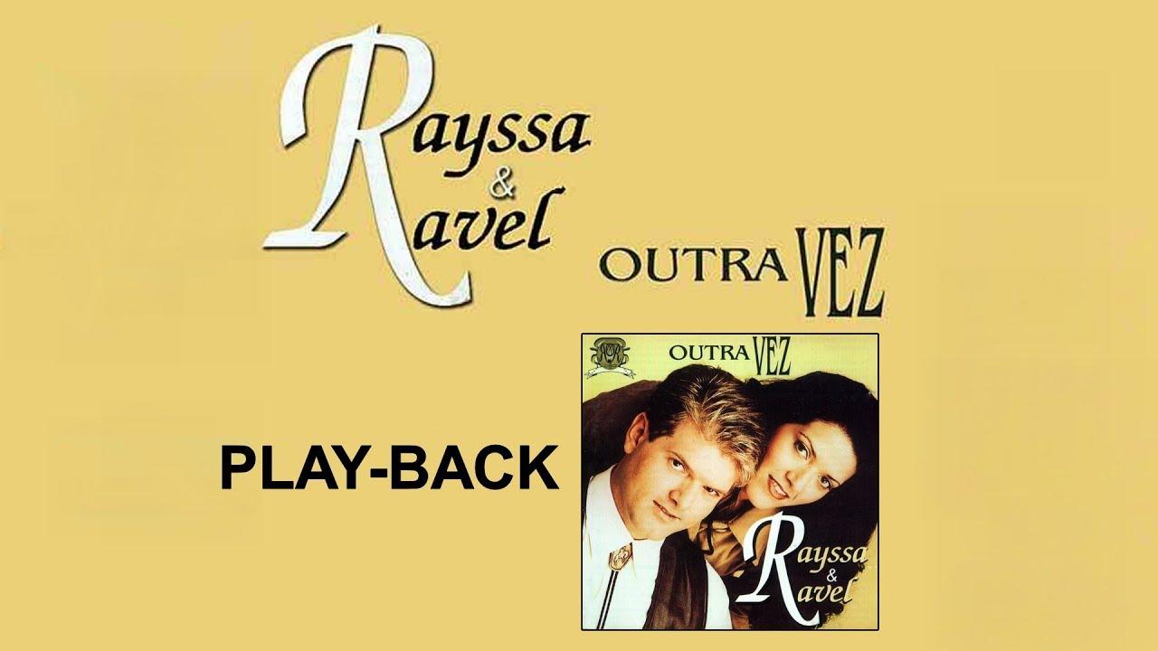 rayssa ravel outra vez playback
