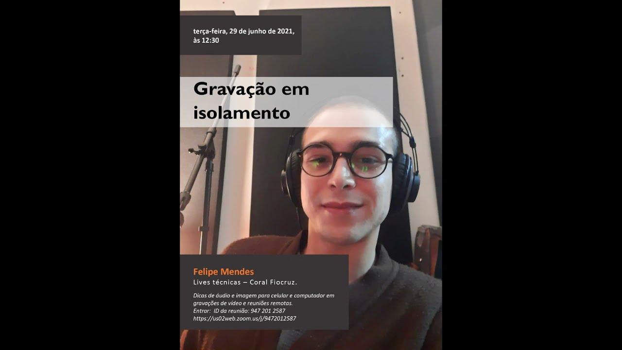 gravação em isolamento live tecnica