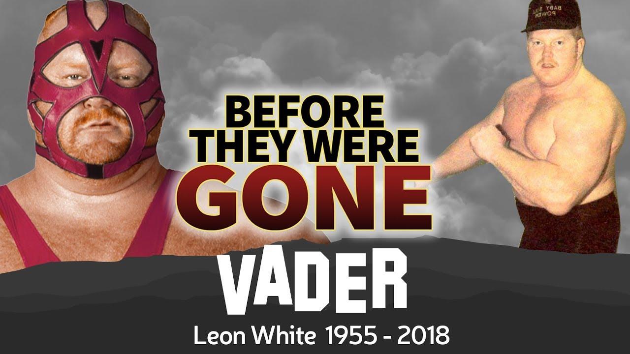 BIG VAN VADER   Before They Were GONE   Leon White Wrestler