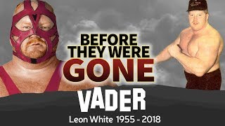 BIG VAN VADER | Before They Were GONE | Leon White Wrestler
