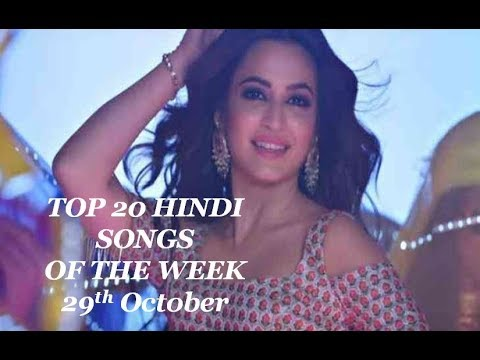 Top 20 hindi songs of the week 2017 (29th October)
