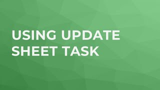 Using Update Sheet Task