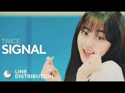 TWICE - Signal (Line Distribution)
