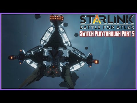 Starlink: Battle for Atlas Switch Playthrough Part 5